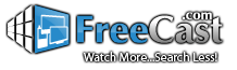 Welcome to FreeCast.com, Your Personal Channel Guide to Watch TV Online. Watch More, Search Less!